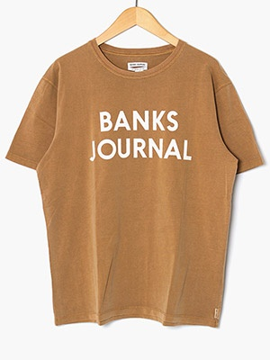 BANKS JOURNAL(バンクスジャーナル)/ JOURNAL TEE SHIRT -TOFFEE-